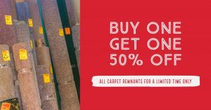 Buy One Get One 50% Off Carpet Remnant Sale