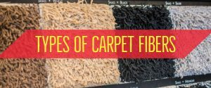 Types of Carpet Fibers